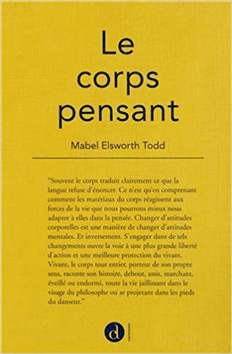 "Mabel Elsworth Todd, ""Le corps pensant"""